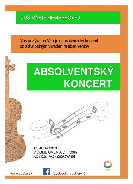 Absolvenstský koncert 13.6.2016 v Dome umenia o 17:00 hod Košice, Moyzesova 66