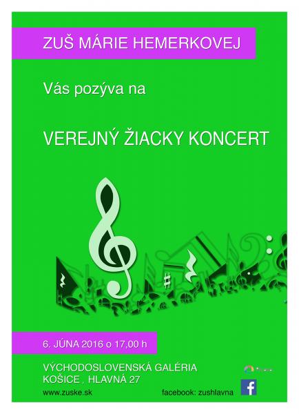Verejný žiacky koncert dňa 6.6.2016 Východoslovenská galéria Košice, Hlavná 27